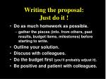 writing the proposal just do it