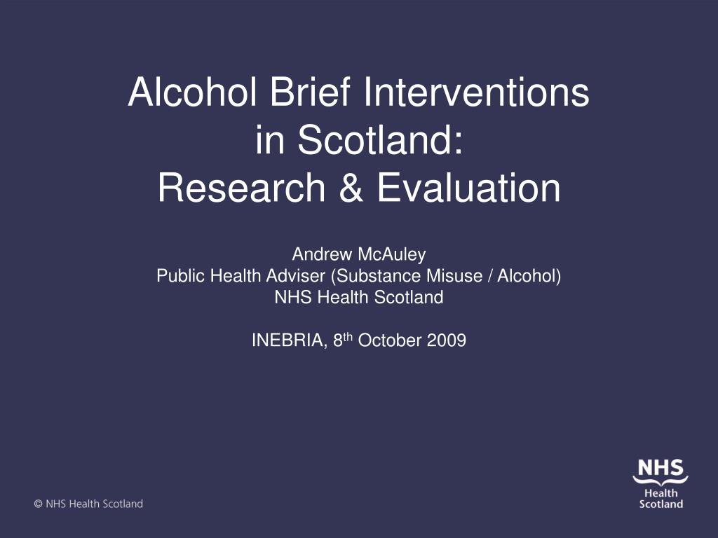 alcohol brief interventions in scotland research evaluation l.