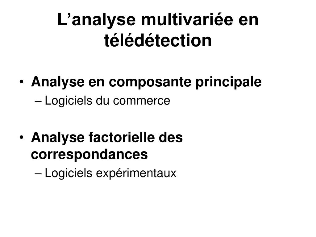 L'analyse multivariée en télédétection