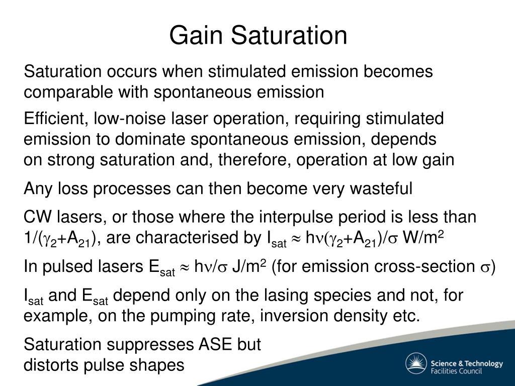 Gain Saturation