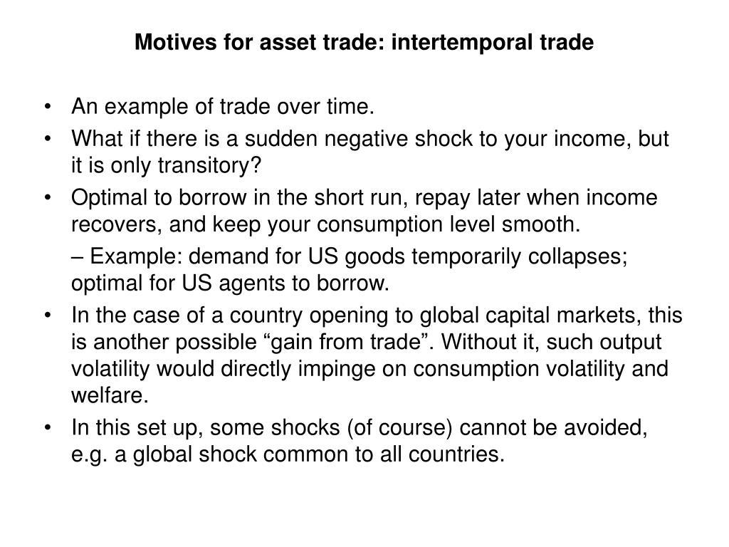 Motives for asset trade: intertemporal trade