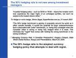 the 50 hedging rule is not new among investment managers