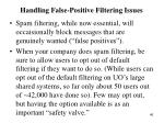 handling false positive filtering issues