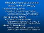 multilateral accords to promote peace in the 21 st century