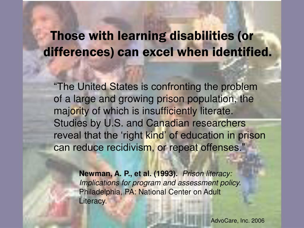 Those with learning disabilities (or differences) can excel when identified.