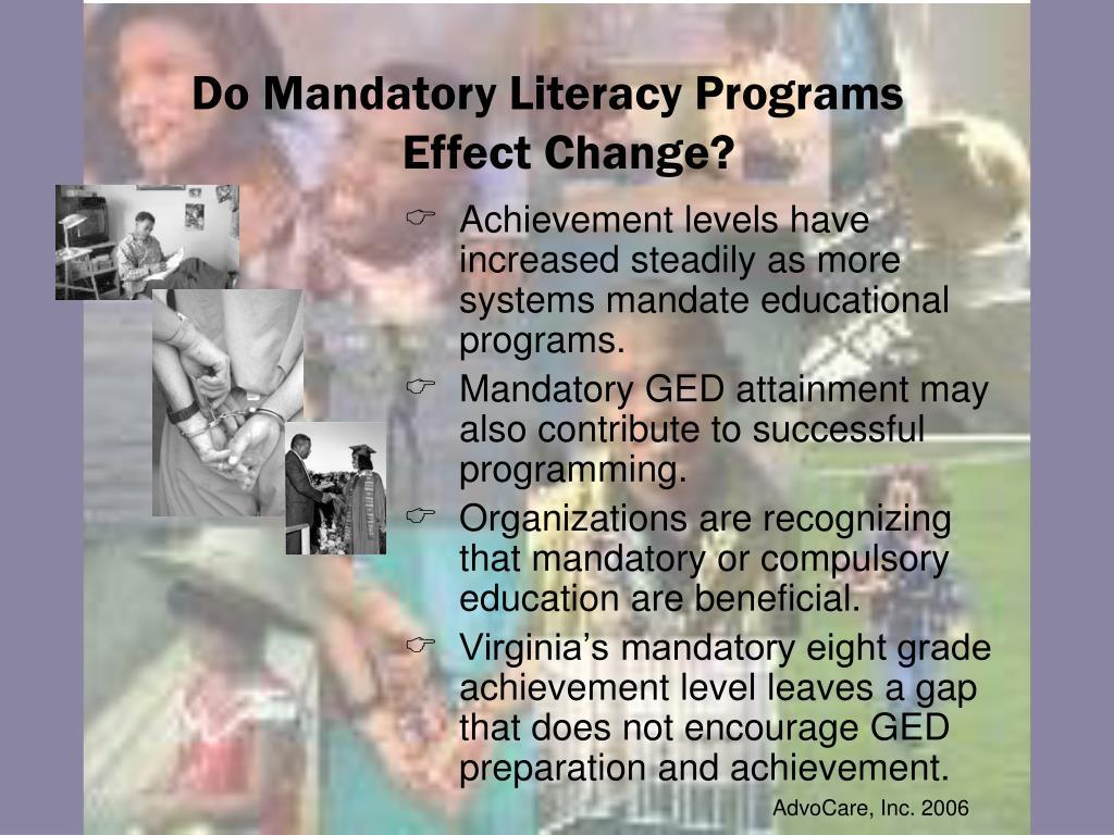 Do Mandatory Literacy Programs Effect Change?