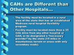 cahs are different than other hospitals15