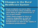 changes to the rural healthcare system6