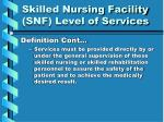 skilled nursing facility snf level of services23