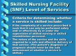 skilled nursing facility snf level of services24