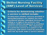 skilled nursing facility snf level of services27