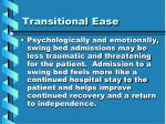 transitional ease