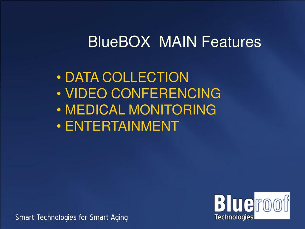 BlueBOX  MAIN Features