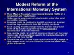 modest reform of the international monetary system