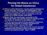 pinning the blame on china for global imbalances