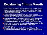 rebalancing china s growth25