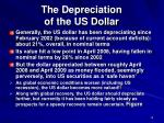the depreciation of the us dollar