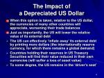 the impact of a depreciated us dollar