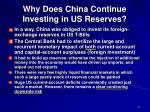 why does china continue investing in us reserves