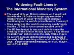 widening fault lines in the international monetary system