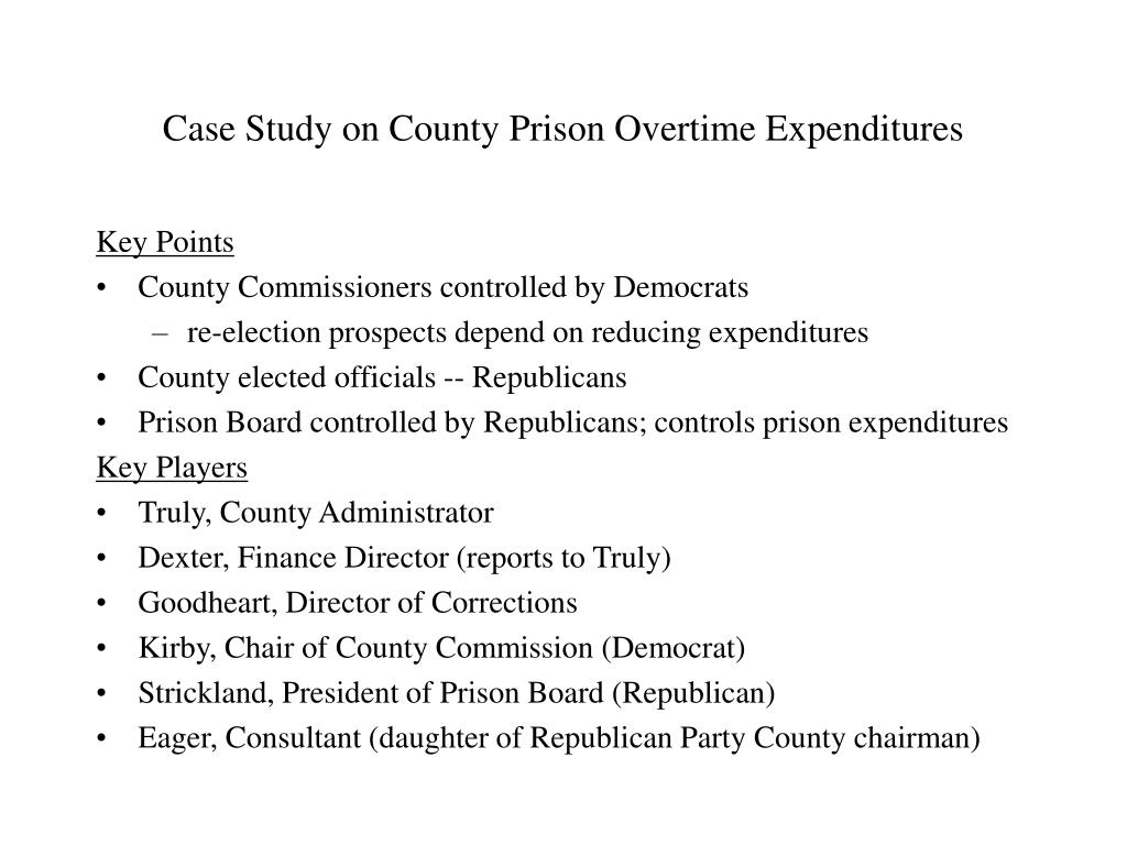 Case Study on County Prison Overtime Expenditures