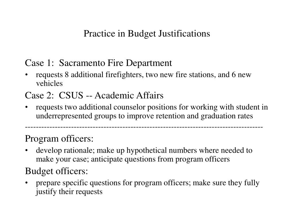 Practice in Budget Justifications