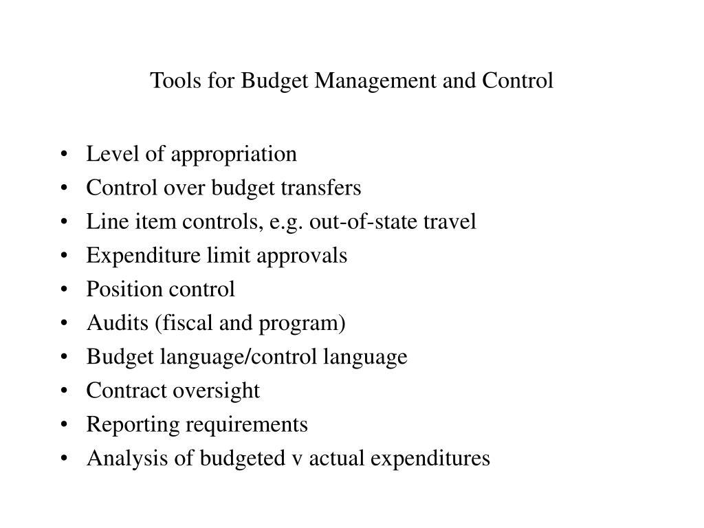 Tools for Budget Management and Control