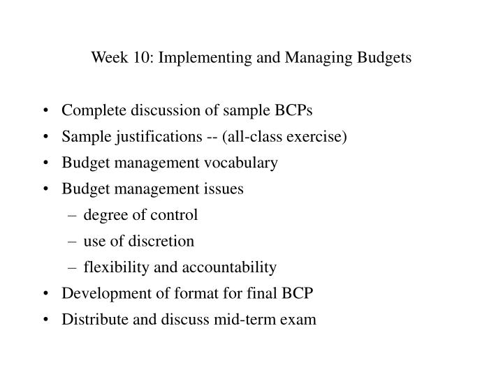 Week 10 implementing and managing budgets