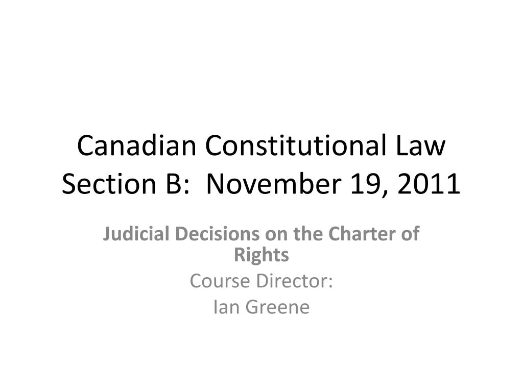 canadian constitutional law section b november 19 2011