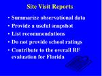 site visit reports