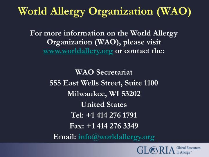 For more information on the World Allergy Organization (WAO), please visit