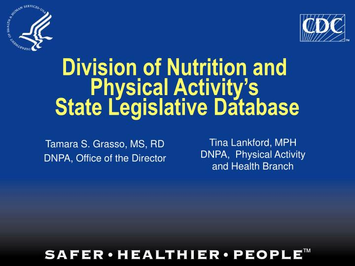 Division of nutrition and physical activity s state legislative database