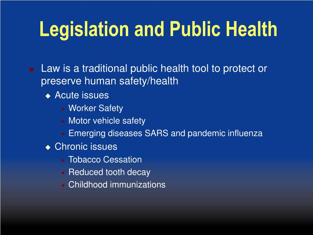 Legislation and Public Health