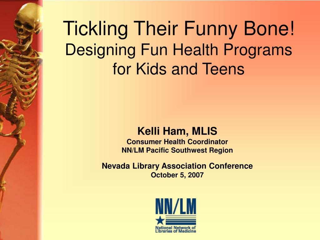 tickling their funny bone designing fun health programs for kids and teens l.