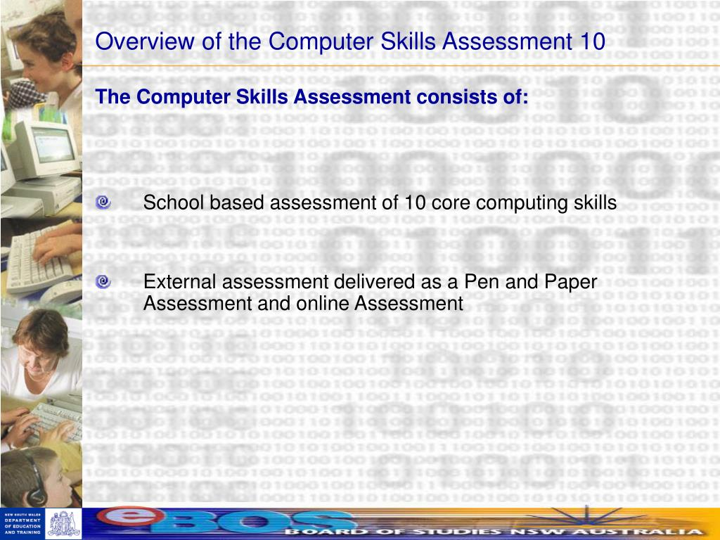 Overview of the Computer Skills Assessment 10