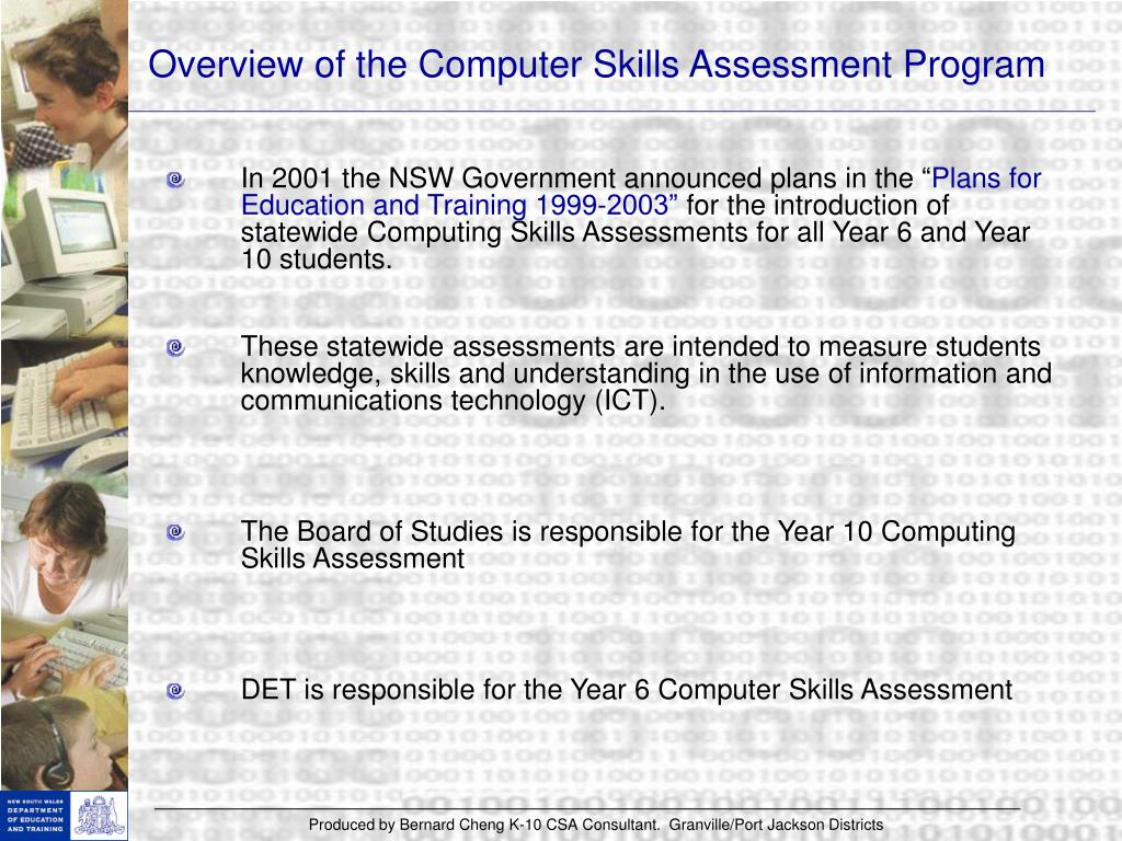 Overview of the Computer Skills Assessment Program