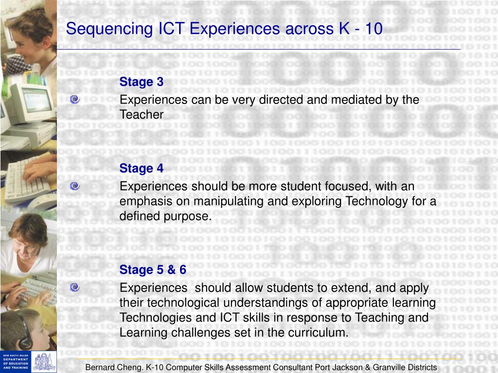 Sequencing ICT Experiences across K - 10
