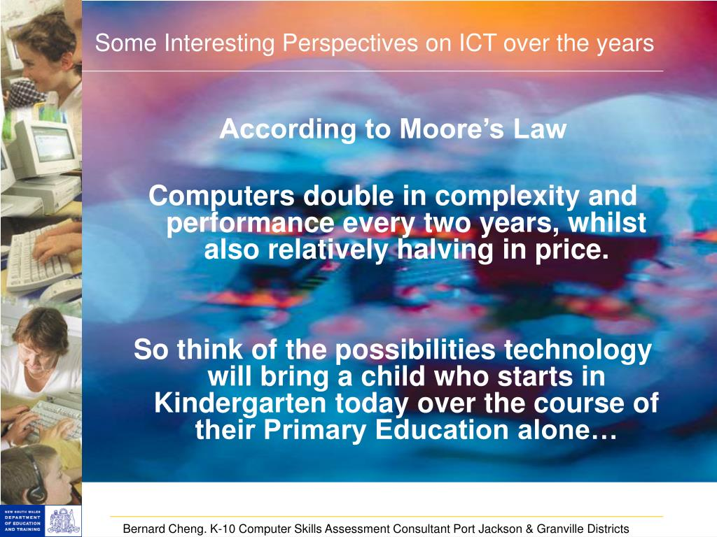 According to Moore's Law