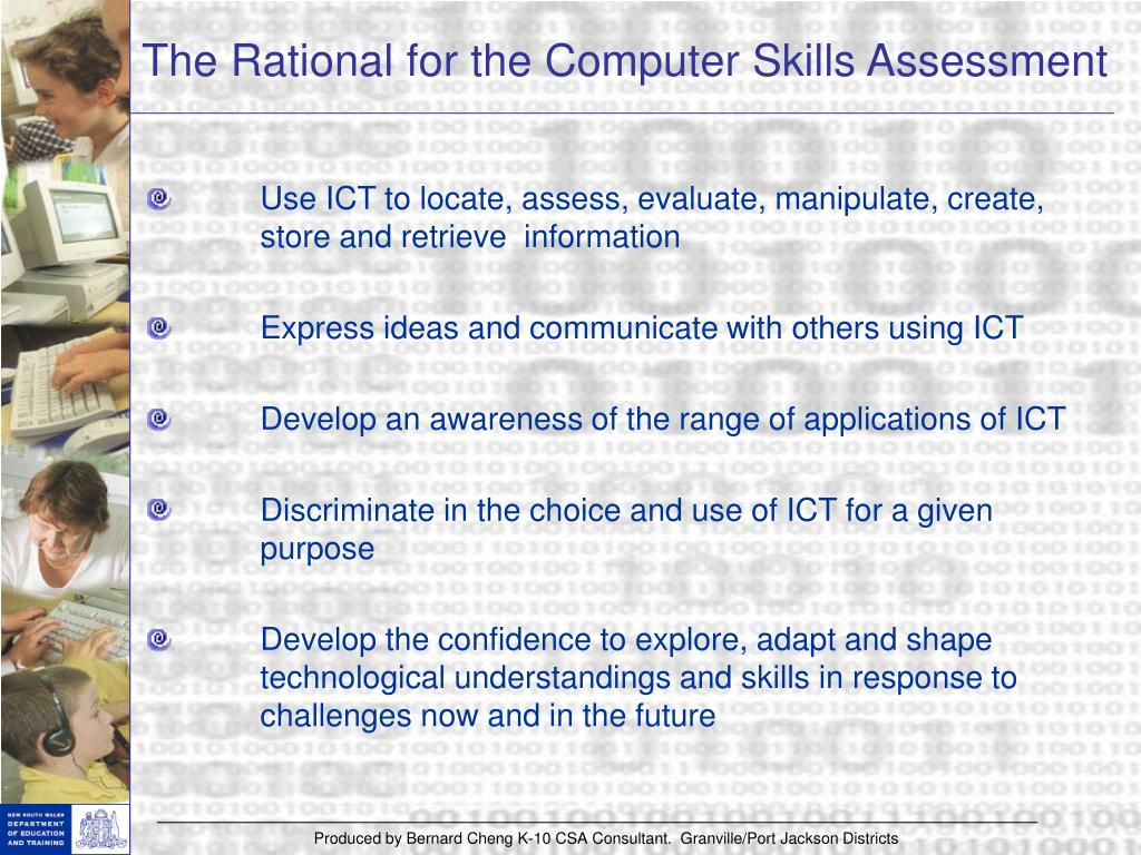 The Rational for the Computer Skills Assessment