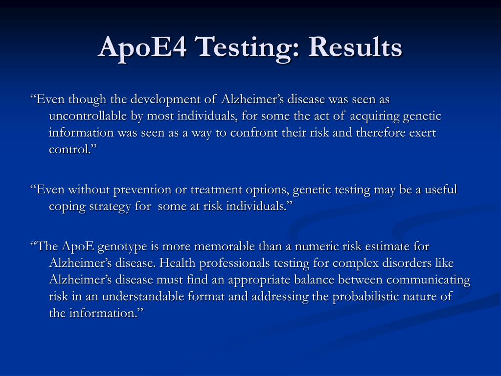 ApoE4 Testing: Results
