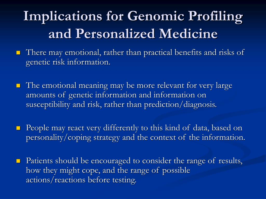Implications for Genomic Profiling and Personalized Medicine