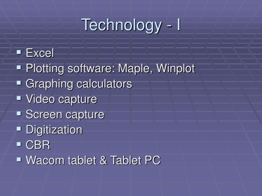 Technology - I