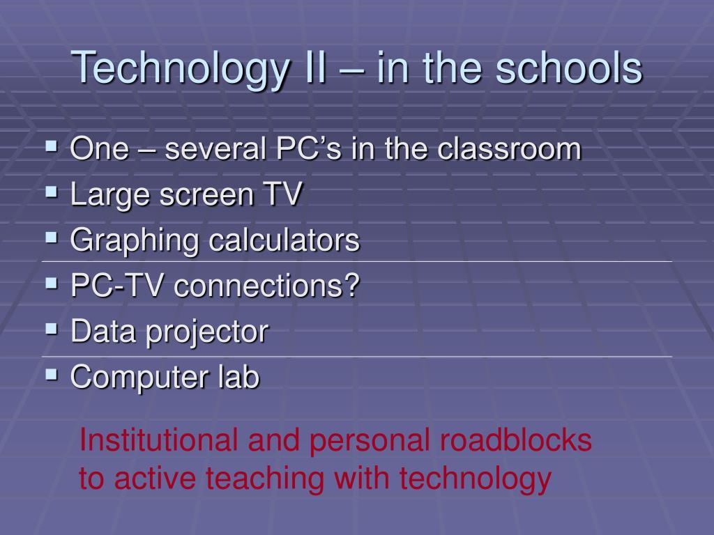 Technology II – in the schools