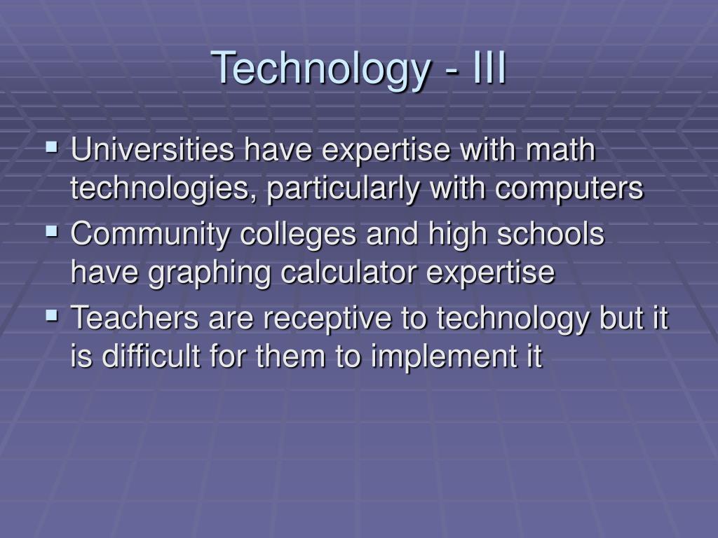 Technology - III