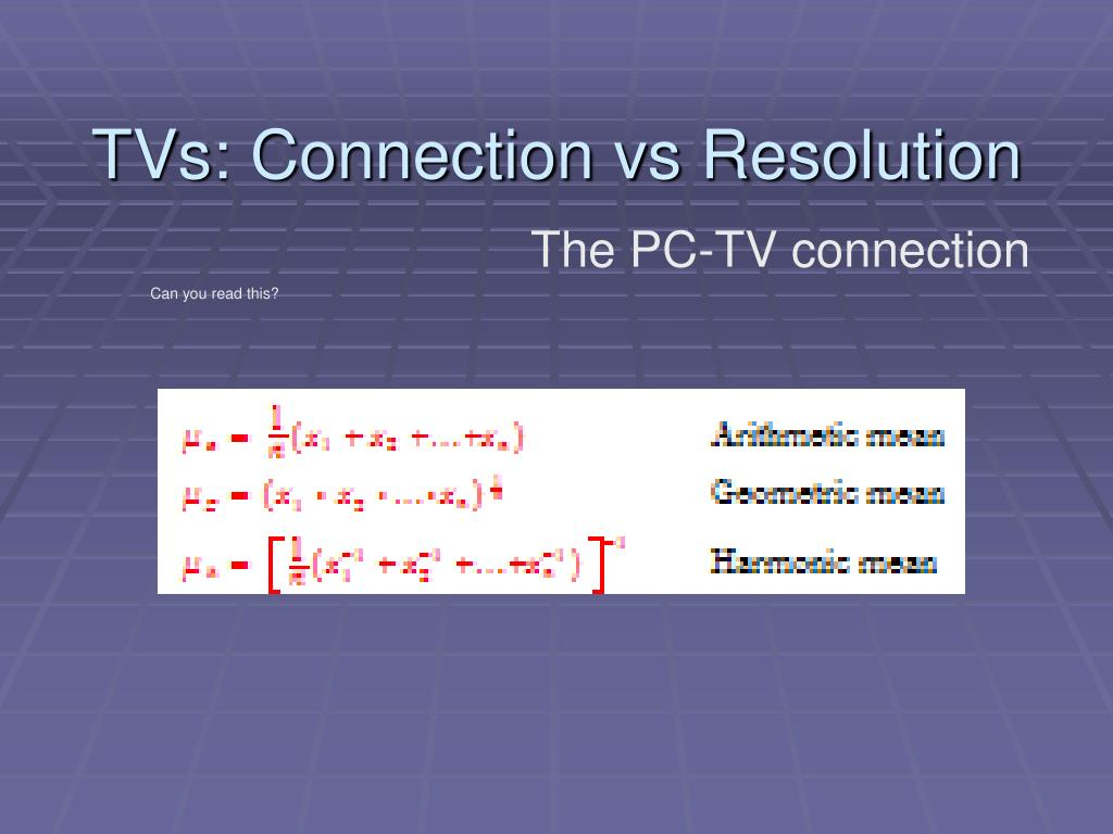 TVs: Connection vs Resolution