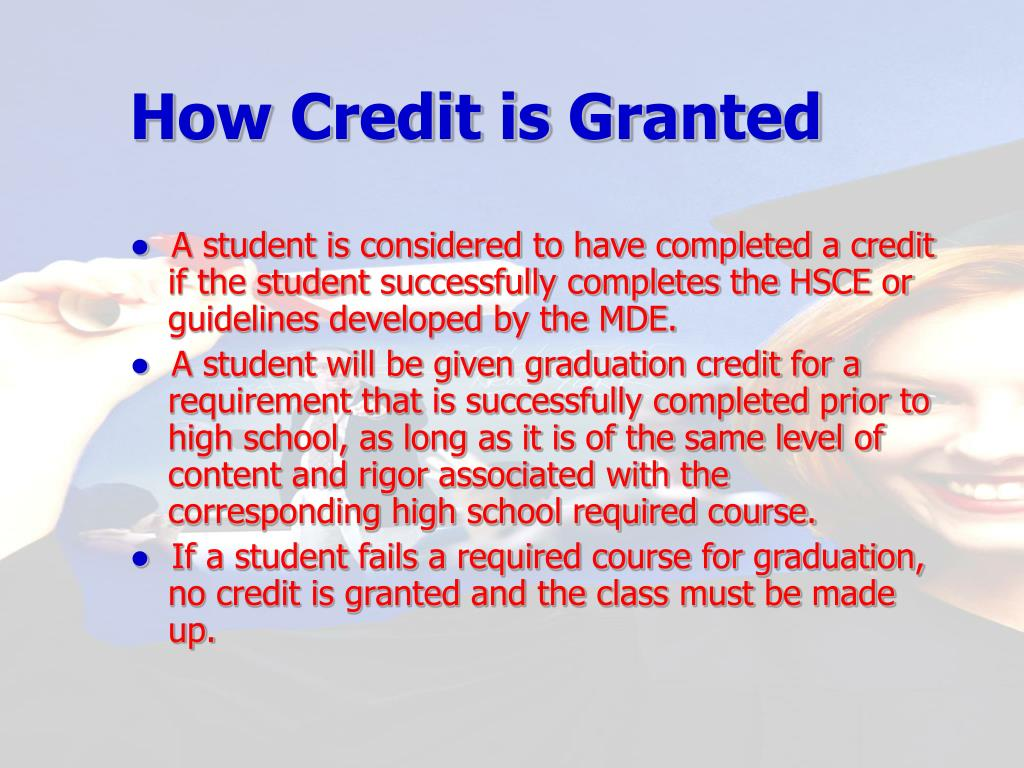 How Credit is Granted