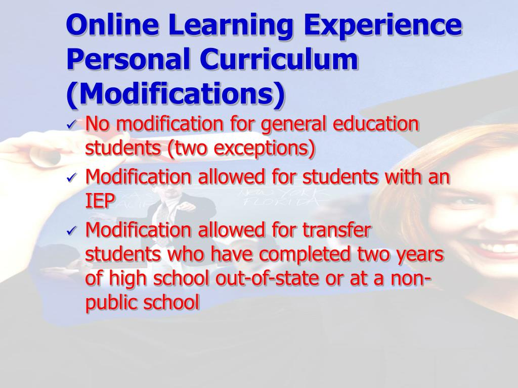 Online Learning Experience Personal Curriculum (Modifications)
