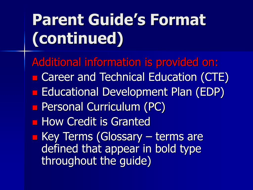 Parent Guide's Format (continued)