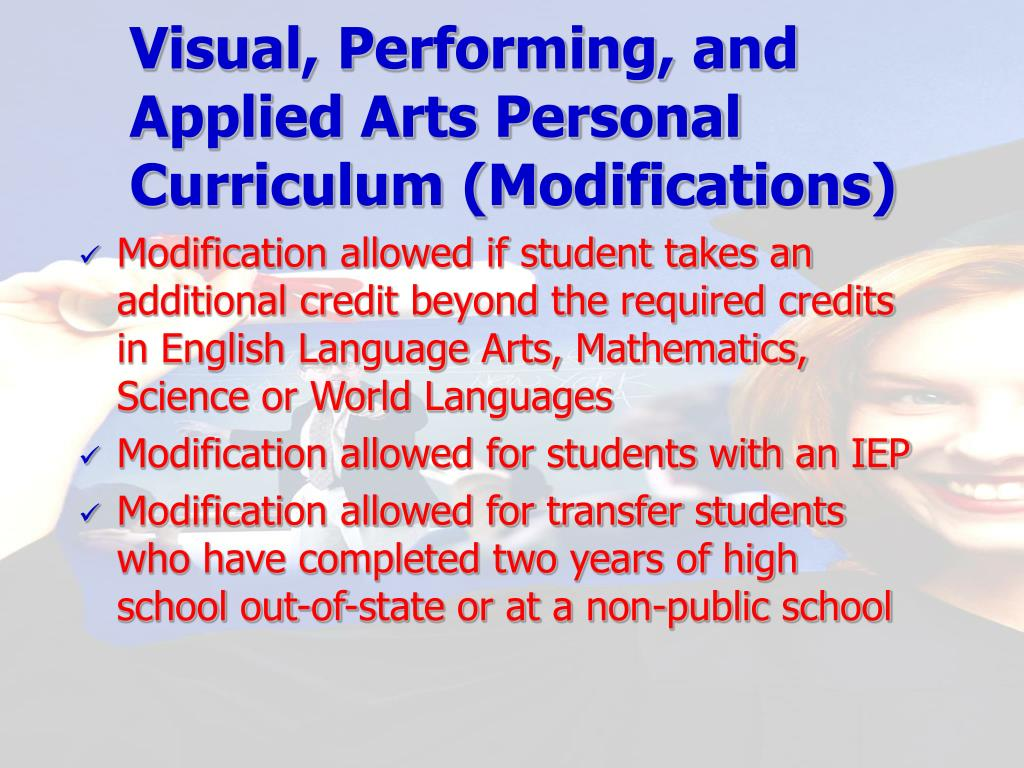 Visual, Performing, and Applied Arts Personal Curriculum (Modifications)