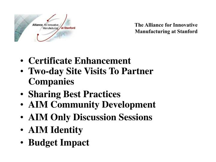 The alliance for innovative manufacturing at stanford3